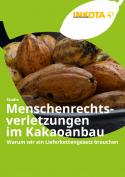 menschenrechtsverletzungen_im_kakaoanbau_warum_wir_ein_lieferkettengesetz_brauchen_inkota.png